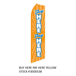 Swooper Flags BUY HERE PAY HERE YELLOW